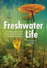 Freshwater Life : A field guide to the plants and animals of southern Africa - eBook