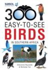 Sasol 300 easy-to-see Birds in Southern Africa - eBook