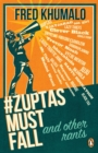 #ZuptasMustFall, and other rants - eBook