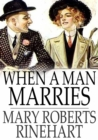 When a Man Marries - eBook