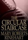 The Circular Staircase - eBook