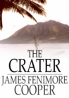 The Crater : Or, Vulcan's Peak - A Tale of the Pacific - eBook