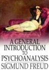 A General Introduction to Psychoanalysis - eBook
