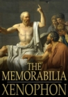 The Memorabilia : Recollections of Socrates - eBook