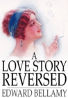 A Love Story Reversed - eBook