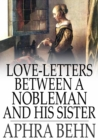 Love-Letters Between a Nobleman and His Sister - eBook