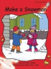 Red Rocket Readers : Early Level 1 Fiction Set C: Make a Snowman - Book