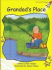 Red Rocket Readers : Early Level 2 Fiction Set C: Grandad's Place - Book