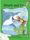 Red Rocket Readers : Early Level 4 Fiction Set B: Shark and Crab Big Book Edition - Book