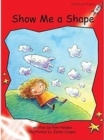 Red Rocket Readers : Early Level 1 Fiction Set A: Show Me a Shape Big Book Edition - Book