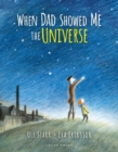 When Dad Showed Me the Universe - eBook