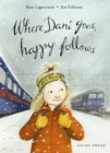 Where Dani Goes, Happy Follows - eBook