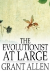 The Evolutionist at Large - eBook