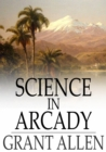 Science in Arcady - eBook