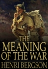 The Meaning of the War : Life & Matter in Conflict - eBook