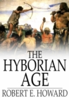 The Hyborian Age - eBook