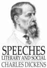 Speeches : Literary and Social - eBook