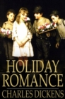 Holiday Romance : In Four Parts - eBook