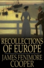 Recollections of Europe - eBook