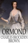 Ormond : Or, The Secret Witness - eBook
