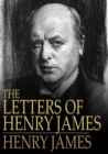 The Letters of Henry James - eBook