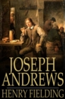 Joseph Andrews : Or, The History of the Adventures of Joseph Andrews and His Friend Mr Abraham Adams - eBook