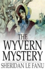 The Wyvern Mystery - eBook