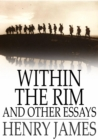 Within the Rim and Other Essays - eBook