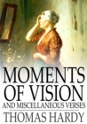 Moments of Vision and Miscellaneous Verses - eBook