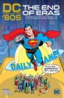 DC Through the 80s : The End of Eras - Book