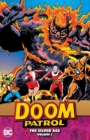Doom Patrol : The Silver Age Volume 2 - Book