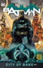 Batman Volume 13: The City of Bane Part 2 - Book