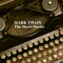 Mark Twain : The Short Stories - eAudiobook