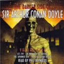 The Darker Side : Sir Arthur Conan Doyle: Volume 5 - eAudiobook