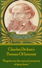 "Charles Dickens - Persons Of Interest : ""Regrets are the natural property of grey hairs."" - eBook"