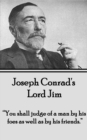 "Lord Jim : ""You shall judge of a man by his foes as well as by his friends."" - eBook"