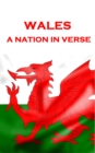 Wales, A Nation In Verse - eBook