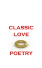 Classic Love Poetry - eBook