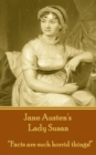 "Lady Susan : ""Facts are such horrid things!"" - eBook"