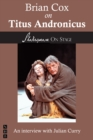 Brian Cox on Titus Andronicus (Shakespeare on Stage) - eBook
