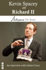 Kevin Spacey on Richard II (Shakespeare on Stage) - eBook