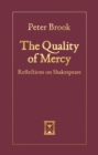 The Quality of Mercy : Reflections on Shakespeare - eBook