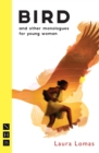 Bird and other monologues for young women (NHB Modern Plays) - eBook