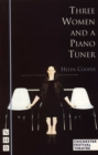 Three Women and a Piano Tuner (NHB Modern Plays) - eBook