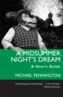 A Midsummer Night's Dream: A User's Guide - eBook