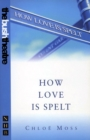 How Love is Spelt (NHB Modern Plays) - eBook