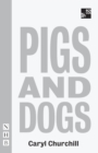 Pigs and Dogs (NHB Modern Plays) - eBook