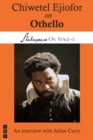 Chiwetel Ejiofor on Othello (Shakespeare On Stage) - eBook