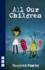 All Our Children (NHB Modern Plays) - eBook