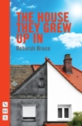 The House They Grew Up In (NHB Modern Plays) - eBook